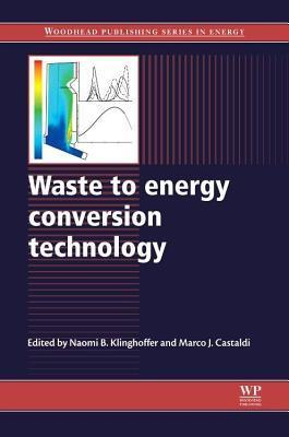 Waste to Energy Conversion Technology N B Klinghoffer