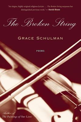 Broken String  by  Grace Schulman