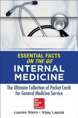 Essential Facts on the Go: Internal Medicine Lauren Stern