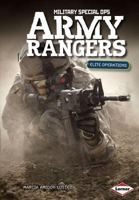 Army Rangers: Elite Operations Marcia Amidon Lusted