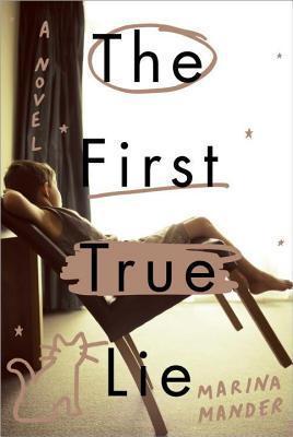 First True Lie Marina Mander
