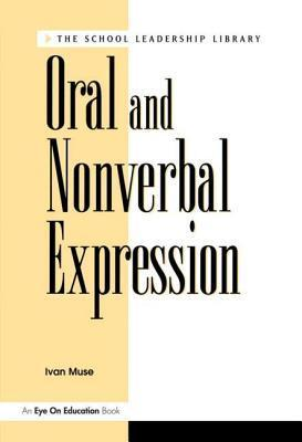 Oral and Nonverbal Expression  by  Ivan Muse