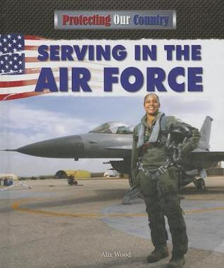 Serving in the Air Force Alix Wood