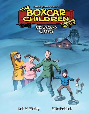 Snowbound Mystery (The Boxcar Children Graphic Novels, #7) Rob M. Worley