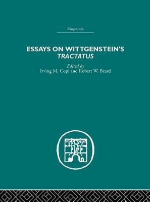 Essays on Wittgensteins Tractatus Irving M. Copi