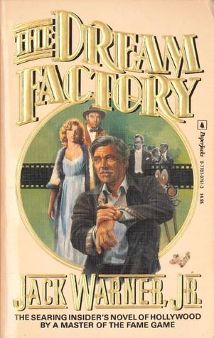 The Dream Factory  by  Jack Warner