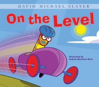 On the Level eBook  by  David Michael Slater