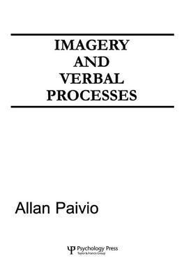 Imagery and Verbal Processes  by  A Paivio