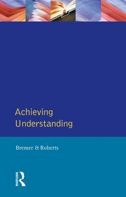 Achieving Understanding: Discourse in Intercultural Encounters  by  Katharina Bremer