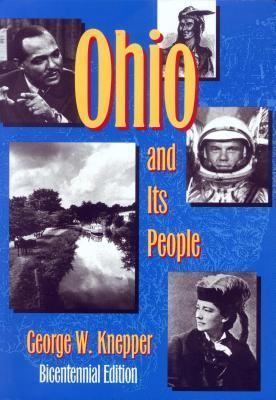 Ohio and Its People: Bicentennial Edition  by  George Knepper