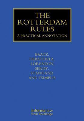 Rotterdam Rules: A Practical Annotation  by  Yvonne Baatz
