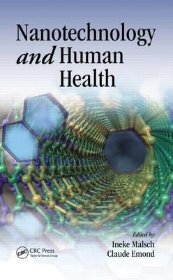 Nanotechnology and Human Health Ineke Malsch