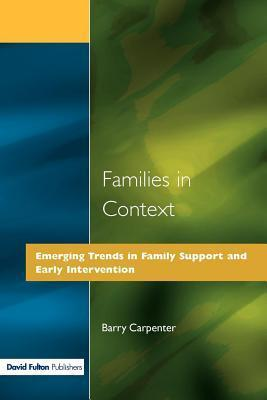Families in Context  by  Barry Carpenter