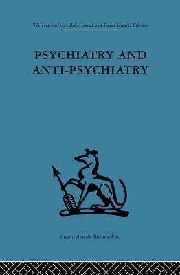 Psychiatry and Anti-Psychiatry David Cooper