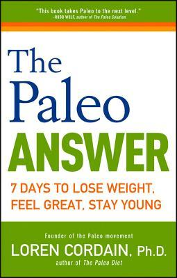 Paleo Answer  by  Loren Cordain