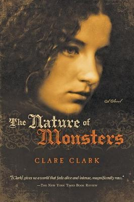 Nature of Monsters  by  Clare Clark