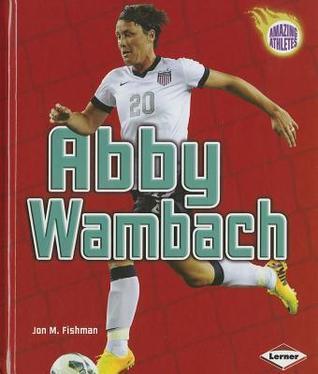 Abby Wambach Jon M. Fishman