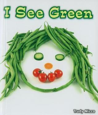 I See Green Trudy Micco
