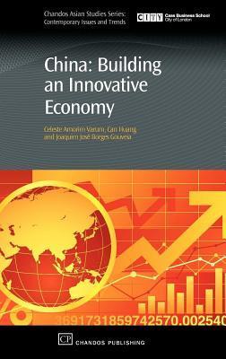 China: Building an Innovative Economy Celeste Varum