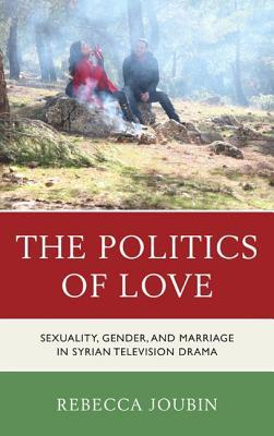Politics of Love  by  Rebecca Joubin