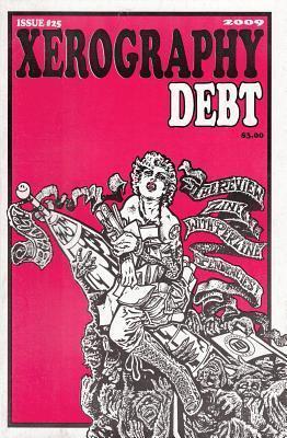 Xerography Debt #25 Davida Breier