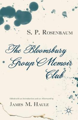 Aspects of Bloomsbury: Studies in Modern English Literary and Intellectual History  by  S P Rosenbaum