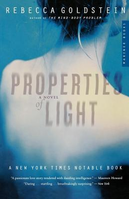 Properties of Light Rebecca Goldstein