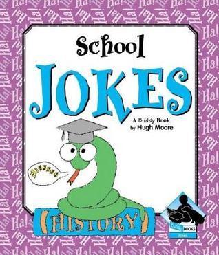 School Jokes  by  Hugh Moore