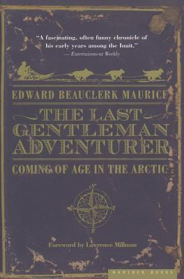Last Gentleman Adventurer Edward Beauclerk Maurice