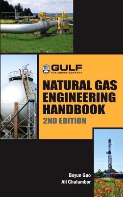 Natural Gas Engineering Handbook Boyan Guo