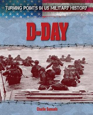 D-Day  by  Charlie Samuels