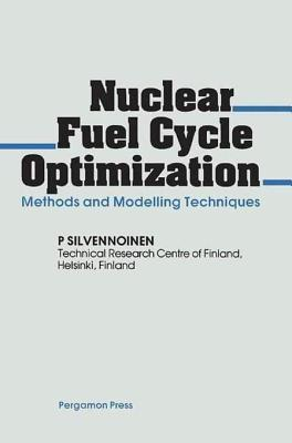 Nuclear Fuel Cycle Optimization  by  P. Silvennoinen