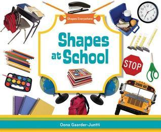 Shapes at School  by  Oona Gaarder-juntti