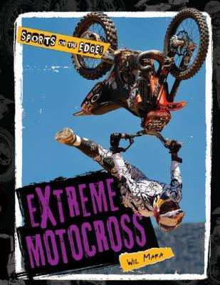 Extreme Motocross  by  Wil Mara