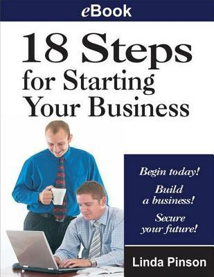 18 Steps for Starting Your Business Linda Pinson
