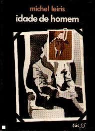 Idade de Homem  by  Michel Leiris