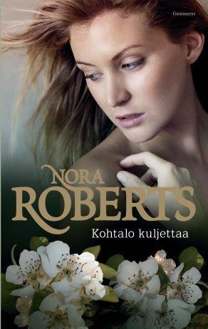 Kohtalo kuljettaa  by  Nora Roberts
