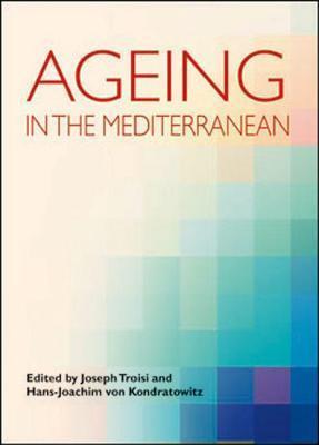 Ageing in the Mediterranean Joseph Troisi