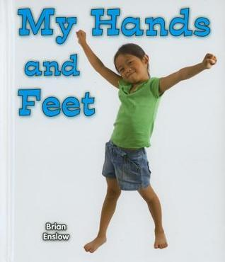 My Hands and Feet  by  Brian Enslow