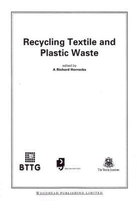 Recycling Textile and Plastic Waste A.R. Horrocks