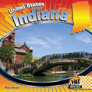 Indiana  by  Rich Smith