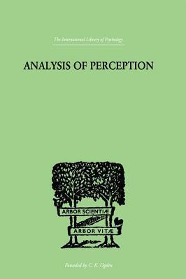 Analysis of Perception  by  J.R. Smythies
