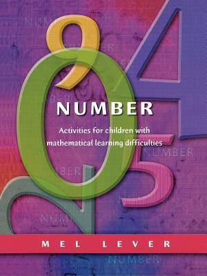 Number: Activities for Children with Mathematical Learning Difficulties  by  Mel Lever