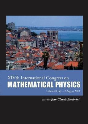 Xivth International Congress on Mathematical Physics Jean-Claude Zambrini