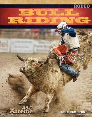Bull Riding  by  John Hamilton