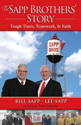 The Sapp Brothers Story: Tough Times, Teamwork, & Faith Bill Sapp