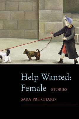 Help Wanted: Female Sara  Pritchard