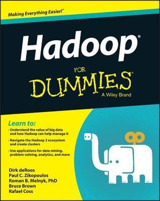 Hadoop for Dummies  by  Dirk Deroos