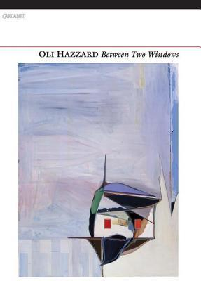 Between Two Windows  by  Oli Hazzard