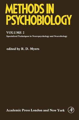 Methods in Psychobiology  by  R D Myers